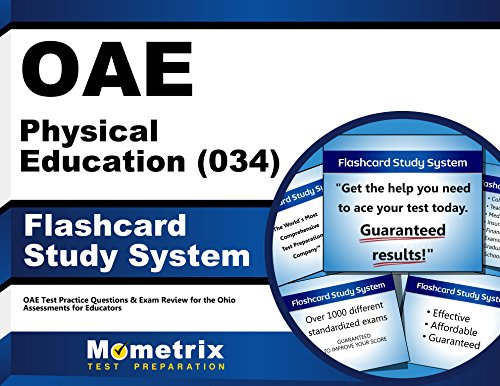 OAE Physical Education (034) Flashcard Study System: OAE Test Practice Questions & Exam Review for the Ohio Assessments for Educators (Cards)