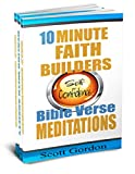 Self Confidence In Difficult Times 3 Book Set: 10 Minute Faith Builders: Bible Verse Meditations: 3 Book Set