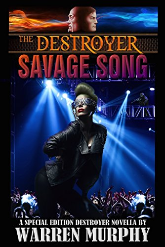 Savage Song: A Special Edition Destroyer Novella (The Destroyer)