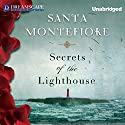Secrets of the Lighthouse Audiobook by Santa Montefiore Narrated by Susan Riddell