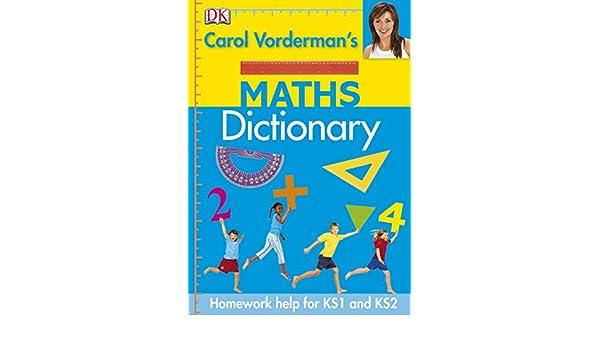 Carol Vorderman's Maths Dictionary (Reissues Education 2014 ...