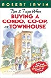 img - for Tips & Traps When Buying A Condo, Co-op, or Townhouse book / textbook / text book