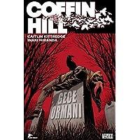 Coffin Hill - 1. Cilt: Gece Ormanı