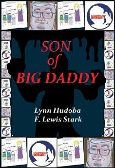 Son of Big Daddy by [Hudoba, Lynn, Stark, F. Lewis]