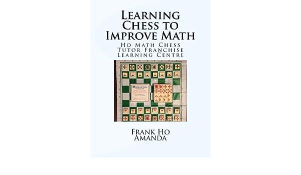 Amazon.com: Learning Chess To Improve Math: Ho Math Chess Tutor ...