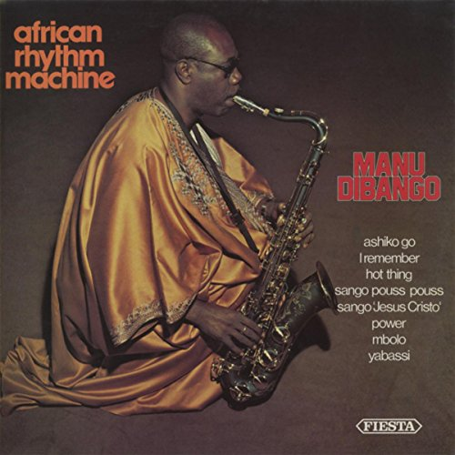 Manu Tu Lajabadshia Mp3 Song: Amazon.com: African Rhythm Machine: Manu Dibango: MP3