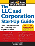 LLC and Corporation Start-Up Guide (Quick Start Your Business)