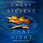 That Night | Chevy Stevens