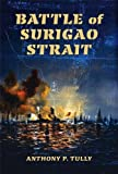 img - for Battle of Surigao Strait (Twentieth-Century Battles) by Anthony P. Tully (2009-04-14) book / textbook / text book