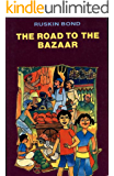 The Road To The Bazaar