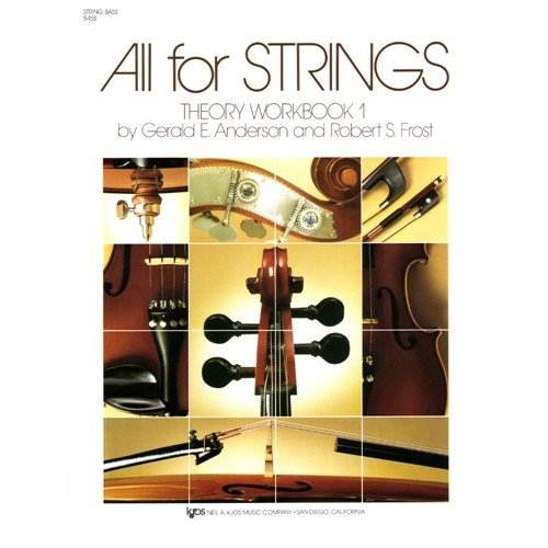 All For Strings - Theory Workbook 1 for Double Bass by Gerald E Anderson and Robert S (Song String Bass)