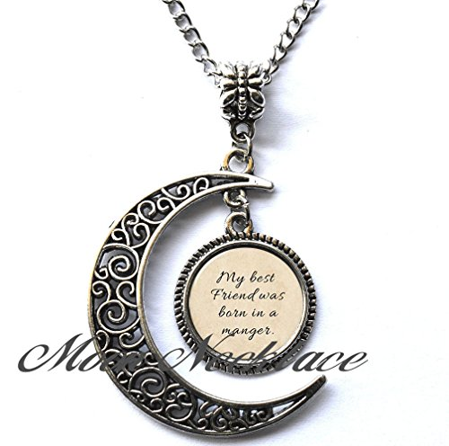 Moon Necklace, Crescent Moon Necklace, Simple Necklace,my best friend was born in a manger NECKLACE Glass Photo Christian Necklace