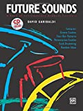 Future Sounds: A Book of Contemporary Drumset Concepts, Book & CD