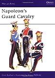 Napoleon's Guard Cavalry, Emir Bukhari, 0850452880