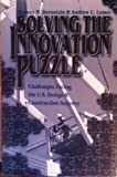 Solving the Innovation Puzzle, Bernstein, Harvey M. and Lemer, Andrew C., 0784400237