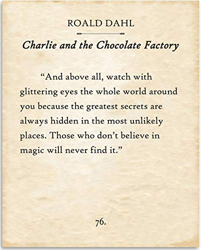 (Roald Dahl - And Above All Watch With Glittering Eyes - 11x14 Unframed Typography Book Page Print - Great Gift for Book Lovers, Also Makes a Great Gift Under $15)