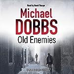 Old Enemies | Michael Dobbs