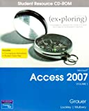 Exploring Microsoft Access 2007 Student CD, Grauer, Robert, 0132252139