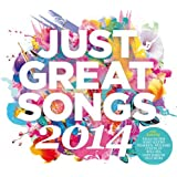 Just Great Songs 2014 [Import anglais]