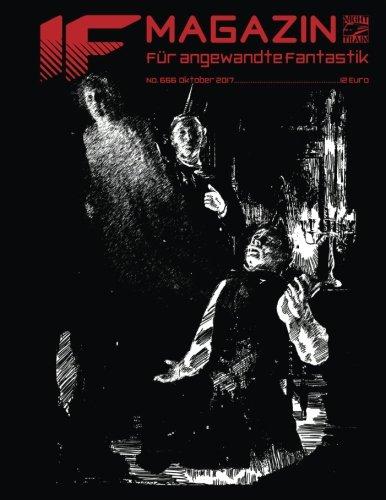 IF #666: Magazin für angewandte Fantastik (German Edition)