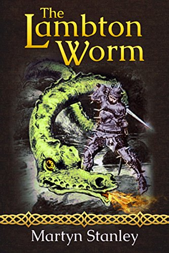 The Lambton Worm (The Lambton Worm Re-telling Book 1)
