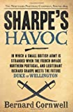 img - for By Bernard Cornwell Sharpe's Havoc - Richard Sharpe And The Campaign In Northern Portugal, Spring 1809 book / textbook / text book