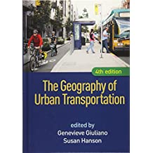 The Geography of Urban Transportation, Fourth Edition