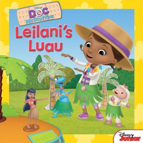 (Doc McStuffins Leilani's Luau (Disney Storybook)
