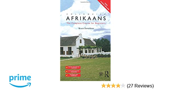 Colloquial Afrikaans The Complete Course For Beginners Colloquial