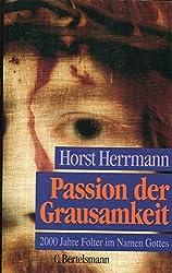 Passion der Grausamkeit