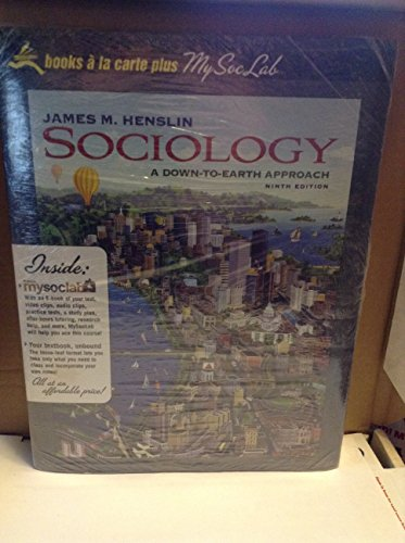 Sociology: A Down-to-Earth Approach, Unbound (for Books a la Carte) (9th Edition)