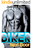 The Biker Next Door (Motorcycle Club Romance, New Adult Romance, Biker Romance): Just a taste... (Joanna Blake Singles Book 1)