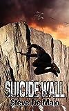 Suicide Wall, Steve De Maio, 1926635655