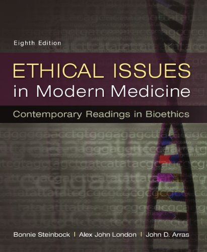 Download Ethical Issues in Modern Medicine: Contemporary Readings in Bioethics, 8th edition Pdf