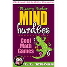 Mind Hurdles: Mystery Number (Cool Math Games For Mathematically Gifted Kids)