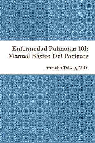 Enfermedad Pulmonar 101: Manual Básico Del Paciente