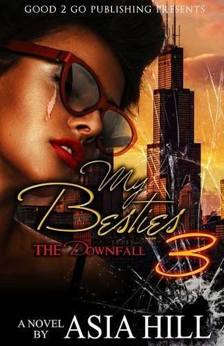 Books : My Besties 3: The Downfall