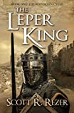 The Leper King (The Magdalen Cycle) (Volume 1)