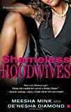 Shameless Hoodwives, Meesha Mink and De'nesha Diamond, 1416537546