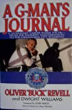 A G-Man's Journal, Oliver Revell and Dwight Williams, 0756756774