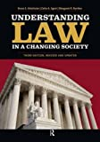 img - for Understanding Law in a Changing Society by Bruce E. Altschuler (2009-07-01) book / textbook / text book