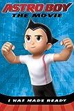 I Was Made Ready (Astro Boy (Price Stern Sloan)) by Sophia Kelly (2009-09-03)