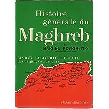 Histoire generale du Maghreb