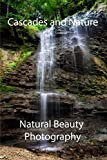 Cascades and Nature Photo Collection (Picture Book)