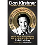 img - for Don Kirshner: the Man with the Golden Ear: How He Changed the Face of Rock and Roll (Hardback) - Common book / textbook / text book