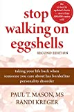 Stop Walking on Eggshells: Taking Your Life Back When Someone You Care About Has Borderline Personality...