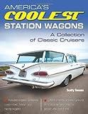 America's Coolest Station Wagons, Scotty Gosson, 193470945X