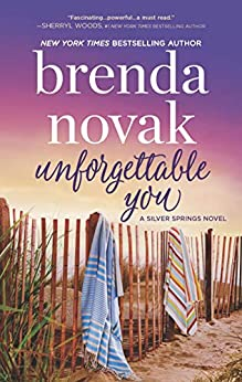 Unforgettable You (Silver Springs Book 5) by [Novak, Brenda]