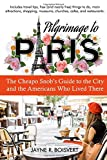 #10: Pilgrimage to Paris: The Cheapo Snob's Guide to the City and the Americans Who Lived There