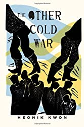 The Other Cold War (Columbia Studies in International and Global History)
